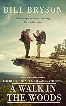 A Walk In The Woods: The World's Funniest Travel Writer Takes a Hike (Bryson) by [Bryson, Bill]