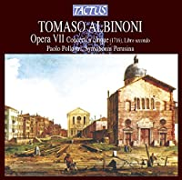 Albinoni: Concerti A Cinque Op.7 No.7-12