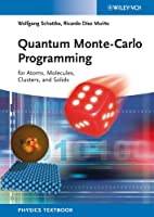 Quantum Monte-Carlo Programming: For Atoms, Molecules, Clusters, and Solids