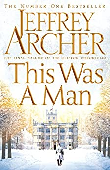 [Archer, Jeffrey]のThis Was a Man (The Clifton Chronicles Book 7) (English Edition)