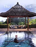 The Hotel Book: Great Escapes Asia (Jumbo)
