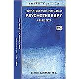Long-Term Psychodynamic Psychotherapy: A Basic Text 3ed