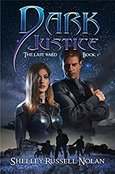 Dark Justice (The Last Ward Book 1) by [Russell Nolan, Shelley]