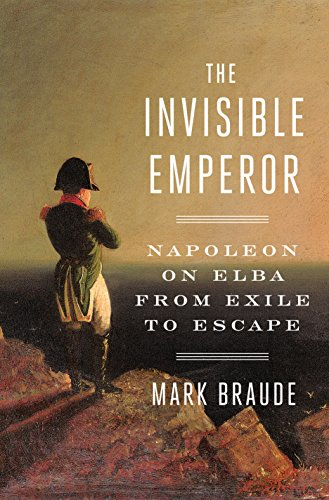 The Invisible Emperor: Napoleo...