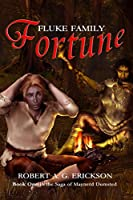 Fluke Family Fortune (First in the series)