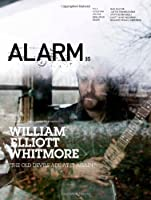 Alarm 35: Music from Nowhere With William Elliot Whitmore, P.o.s, Fever Ray, Kylesa, Dan Deacon