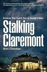 Stalking Claremont: Inside the hunt for a serial killer