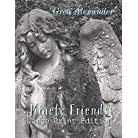 Miael: Friends: A supernatural horror fantasy fable: Large Print Edition