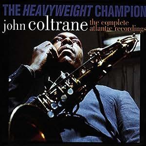 Heavyweight Champion: the Complete Atlantic Record