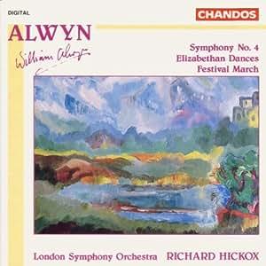 Alwin: Symphony No.4 / Elizabethan Dances / Festival March