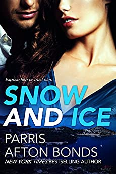 Snow and Ice by [Bonds, Parris Afton]