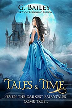 Tales & Time (Lost Time Academy  Book 1) by [Bailey, G.]