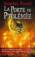 La Porte de Ptolémée (La Trilogie de Bartiméus, Tome 3) (Ldp Fantasy)