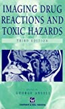 Cover of Imaging Drug Reactions and Toxic Hazards, 3Ed