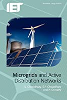 Microgrids and Active Distribution Networks (Energy Engineering)