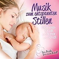 Musik Zum Entspannten Stillen: