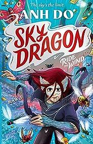 Ride the Wind: Skydragon 3
