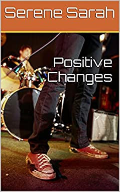 Positive Changes (English Edition)