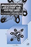 Multidimensional Solid-State NMR and Polymers (Anthropology, Culture and Society (Hardcover))