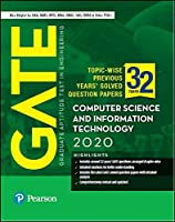 GATE Topic-wise Previous Years' Solved Question Papers Computer Science and Information Technology