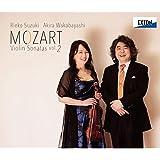 モーツァルト:ヴァイオリン・ソナタ集 Vol. 2