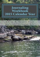 Journaling Workbook: 2015 Calendar Year [並行輸入品]