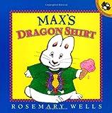 Max's Dragon Shirt (Max and Ruby)