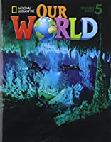 Our World 5: Student Book with CDROM