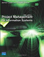 Project Management for Information Systems (5th Edition)