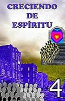 Creciendo de espíritu - 4