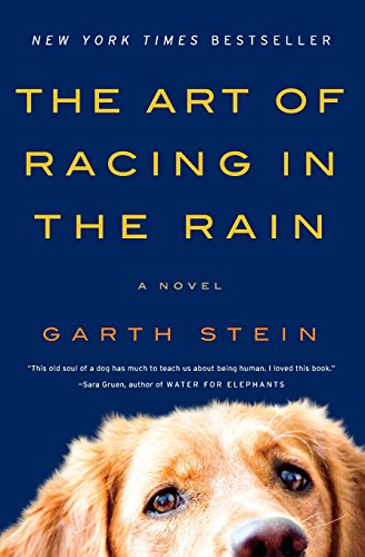The Art of Racing in the Rain: A Novelの詳細を見る