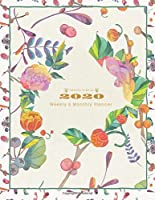 2020 Planner Weekly and Monthly: Jan 1, 2020 to Dec 31, 2020 Weekly & Monthly Planner | Calendar Views | Inspirational Quotes and Botanical Floral / December 2020 (2020 Pretty Simple Planners)