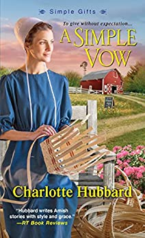A Simple Vow (Simple Gifts Book 1) by [Hubbard, Charlotte]