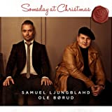 Someday at Christmas by OLE BORUD / SAMUEL LJUNGBLAHD