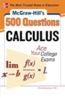 McGraw-Hill's 500 College Calculus Questions to Know by Test Day (Mcgraw-hill's 500 Questions)【洋書】 [並行輸入品]