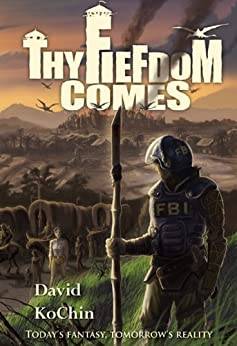 Thy Fiefdom Comes by [K.O Chin, David]