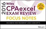 Wiley CPAexcel Exam Review 2016 Focus Notes: Business Environment and Concepts