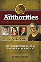The Authorities - Dagmar Schoenrock: Powerful Wisdom from Leaders in the Field