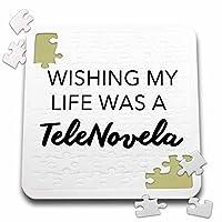 Tory Anneコレクション引用–Wishing My Life Was A Telenovela–10x 10インチパズル( P。_ 232851_ 2)