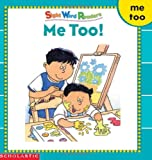 Me Too (Sight Word Library)