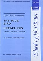 The Blue Bird/Heraclitus (Oxford Choral Classics Octavos)