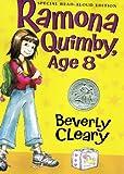 Ramona Quimby Age 8 (Special Read-Aloud Edition)