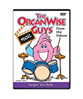 The OrganWise Guys: Keepin' the Beat Music DVD - From the Videos!