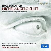 Shostakovich: Michelangelo Suite - Romances by Babykin (2014-03-04)