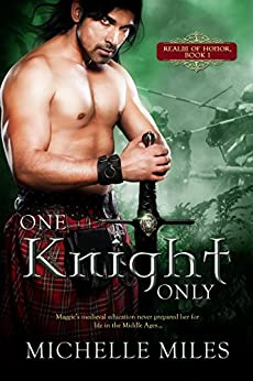 One Knight Only (Realm of Honor Book 1) by [Miles, Michelle]