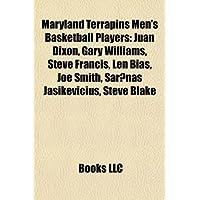 Maryland Terrapins Men's Basketball Players: Juan Dixon, Gary Williams, Steve Francis, Len Bias, Joe Smith, AR NAS Jasikevi Ius, Steve Blake