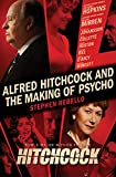 Alfred Hitchcock and the Making of Psycho (English Edition)