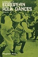 A Selection of European Folk Dances: Volume 4