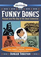 Funny Bones: Posada and His Day of the Dead Calaveras [DVD]