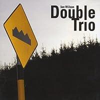 Double Trio